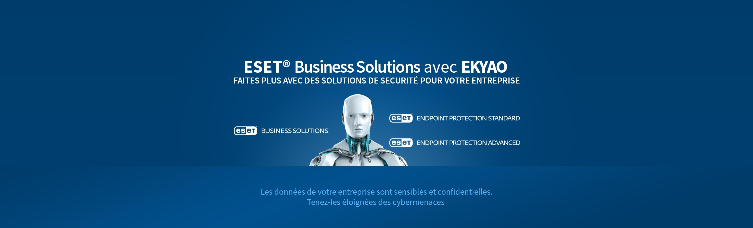 ESET Antivirus Solutions Business avec EKYAO Business